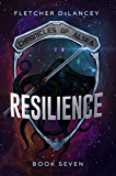RESILIENCE (Chronicles of Alsea Book 7)