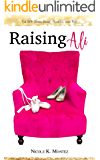 Raising Ali (The BFF Series Book 1)