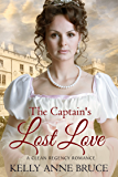 The Captain's Lost Love: Clean and Sweet Regency Romance