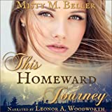 This Homeward Journey: Heart of the Mountains, Book 5