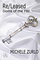Re/Leased (Doms of the FBI Book 5) Kindle Edition