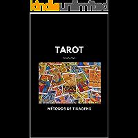 Tarot: Métodos de Tiragens