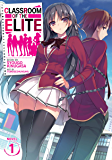 Classroom of the Elite (Light Novel) Vol. 1 (English Edition)