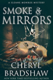 Smoke and Mirrors (Sloane Monroe Book 8)