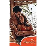 Weergalose liefde (Afrikaans Edition)