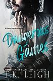 Dangerous Games: A Standalone Rockstar Romance