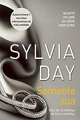 Somente sua (Crossfire Livro 4) eBook Kindle