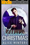 A Villain for Christmas: A Snow Globe Christmas Book 4