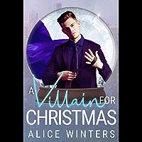 A Villain for Christmas: A Snow Globe Christmas Book 4 (English Edition)