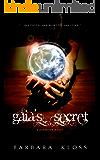 Gaia's Secret (A Pandoran Novel, #1)