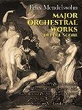 Mendelssohn: Major Orchestral Works