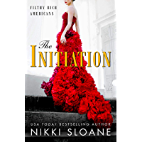 The Initiation (Filthy Rich Americans Book 1) (English Edition)