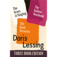 Doris Lessing Three-Book Edition: The Golden Notebook, The Grass is Singing, The Good Terrorist (English Edition)