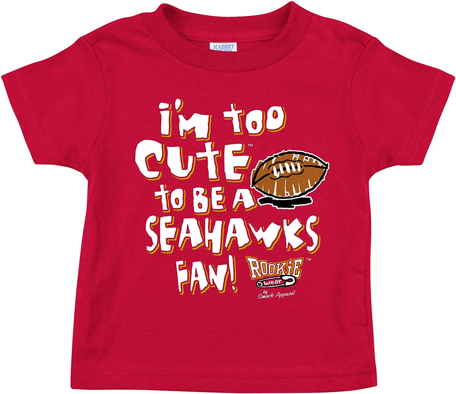 NB-4T Red Onesie or Toddler Tee Smack Apparel San Francisco Football Fans Im Too Cute to be a Seahawks Fan
