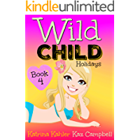 WILD CHILD - Book 4 - Holidays