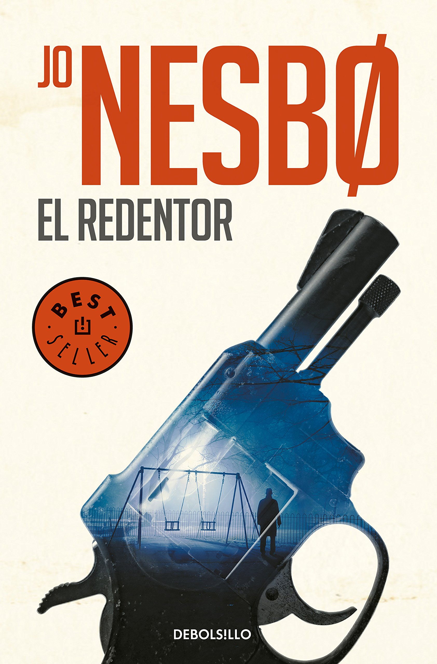 El redentor (Harry Hole 6) (BEST SELLER) Tapa blanda – 14 jun 2018 Jo Nesbo DEBOLSILLO 8466343881 FICTION / Thrillers / Crime
