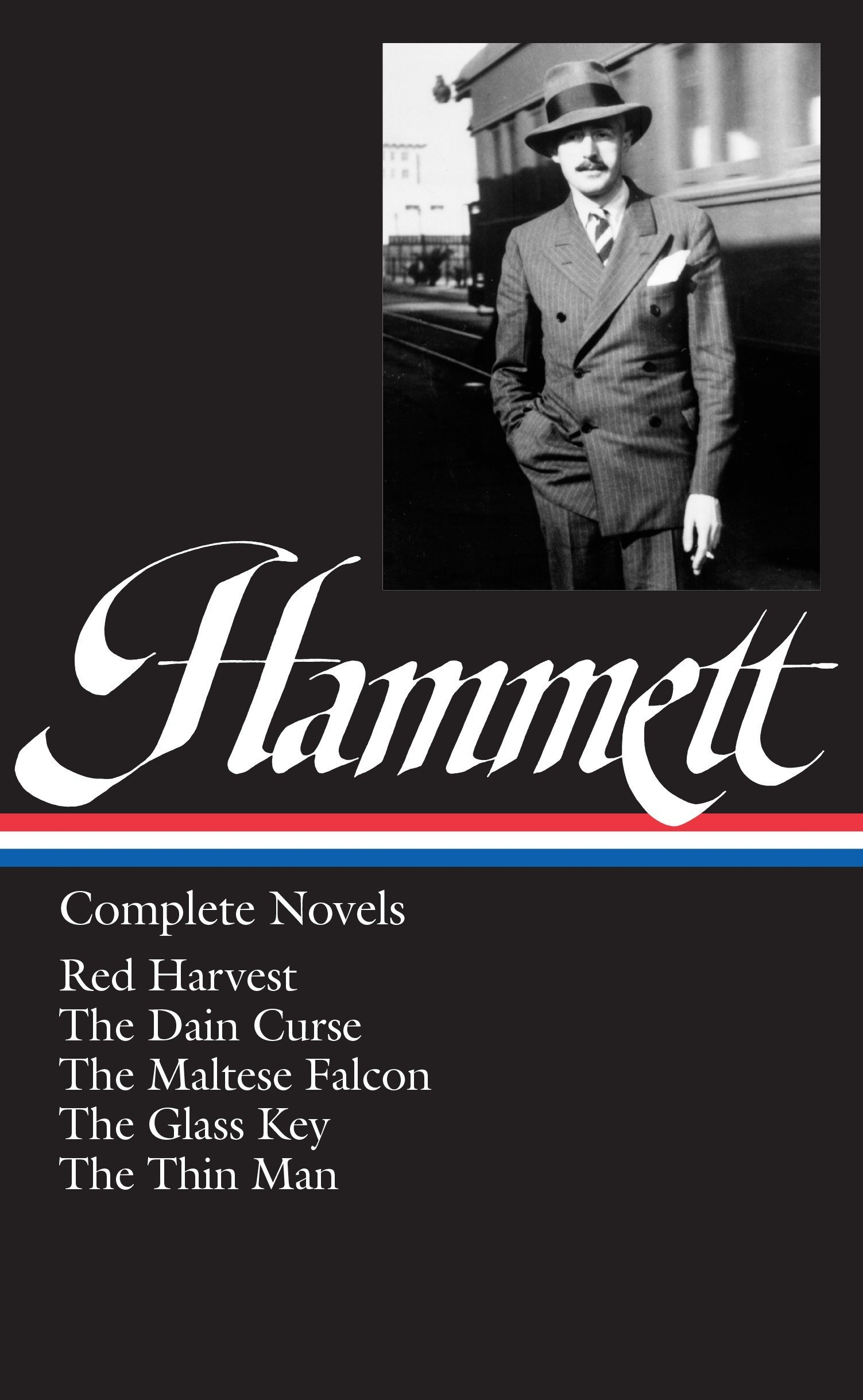 Dashiell Hammett: Complete Novels (LOA #110): Red Harvest / The Dain Curse / The Maltese Falcon / The Glass Key / The Thin Man (Library of America Dashiell Hammett Edition, Band 1)