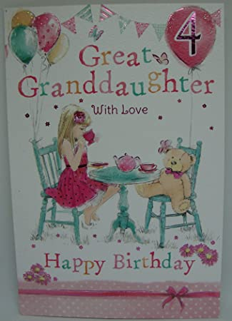 Great Granddaughter 4th 4 Today Happy Birthday Card With A Lovely Verse