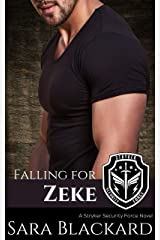 Falling for Zeke: A Sweet Romantic Suspense (Stryker Security Force Book 1) Kindle Edition