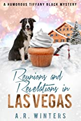 Reunions and Revelations in Las Vegas: A Humorous Tiffany Black Mystery (Tiffany Black Mysteries Book 24) Kindle Edition