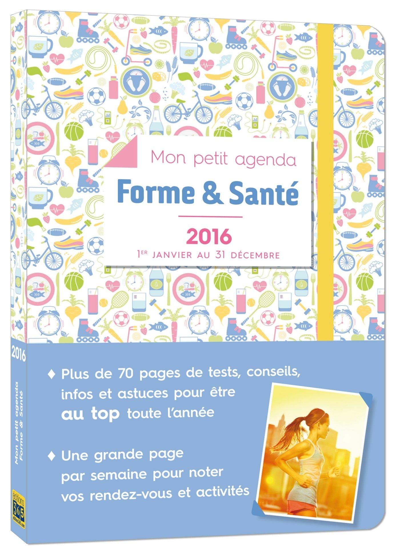 Mon petit agenda Forme & Santé 2016: 9782351556719: Amazon ...