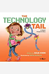 The Technology Tail: A Digital Footprint Story (Communicate with Confidence Book 4) Kindle Edition