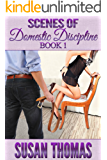 Scenes of Domestic Discipline: Book 1