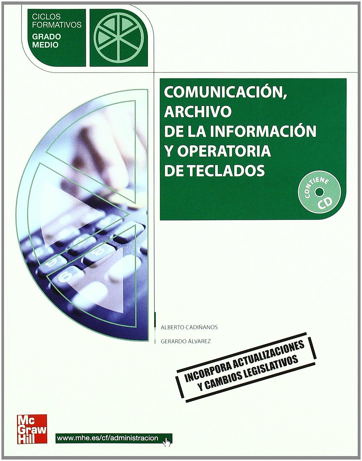 CFP(GM). COMUNICACION,ARCHIVO INFORMACION Y OP.TECLADOS (09) (Spanish) Paperback