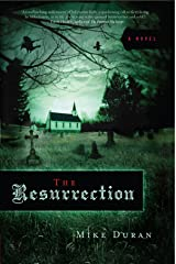 The Resurrection: A Novel Kindle Edition