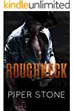 Roughneck: A Dark Romance