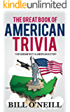 The Great Book of American Trivia: Fun Random Facts & American History (Trivia USA 2) (English Edition)