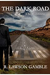 THE DARK ROAD: The Beginning (Zack Tolliver, FBI) Kindle Edition