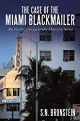 The Case of the Miami Blackmailer: The Fairlington Lavender Detective Series Kindle Edition