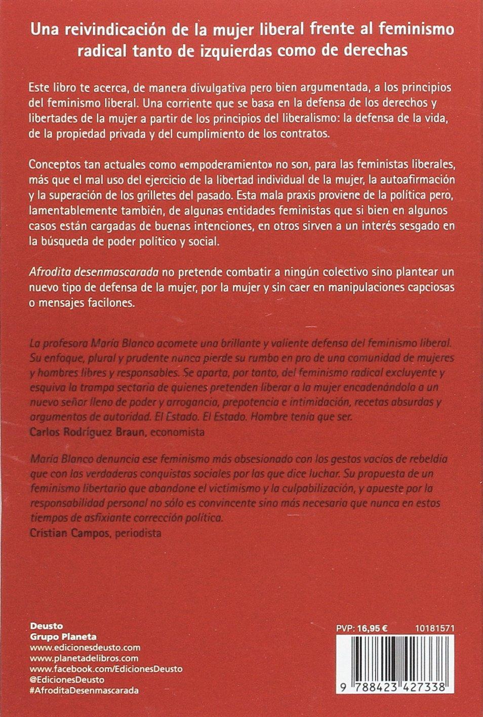 Afrodita desenmascarada: Una defensa del feminismo liberal Sin colección: Amazon.es: María Blanco González: Libros
