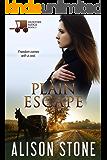 Plain Escape: An Amish Romantic Suspense Novel (Hunters Ridge Book 3)