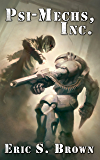 Psi-Mechs, Inc. (The Darkness War Book 1)