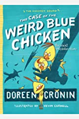 The Case of the Weird Blue Chicken: The Next Misadventure (The Chicken Squad Book 2) Kindle Edition
