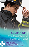 The Firefighter to Heal Her Heart (Mills & Boon Medical) (Army Docs, Book 2)