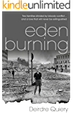 Eden Burning: A gripping thriller set during the Irish Troubles