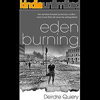 Eden Burning: A gripping thriller set during the Irish Troubles