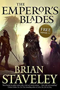The Emperor's Blades: Chapters-1-7 (Chronicle of the Unhewn Throne)