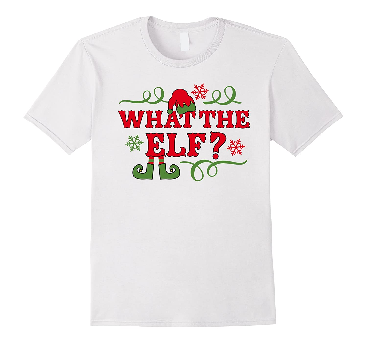 430c05e0 Funny What the Elf T-Shirt - Funny Family Christmas Shirts-ANZ ...