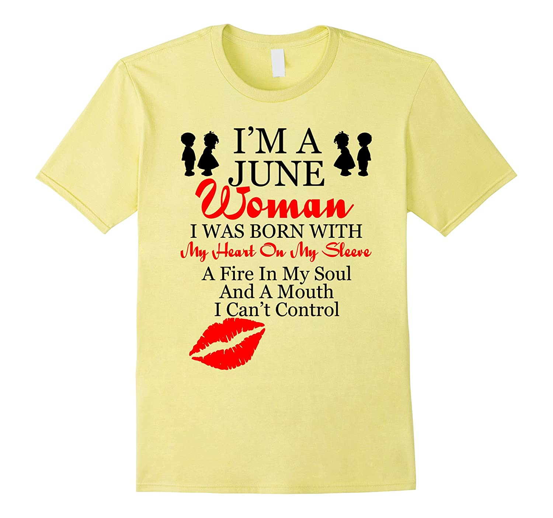 41135ac68e7 Im A June Woman Tee Shirt-TH - TEEHELEN