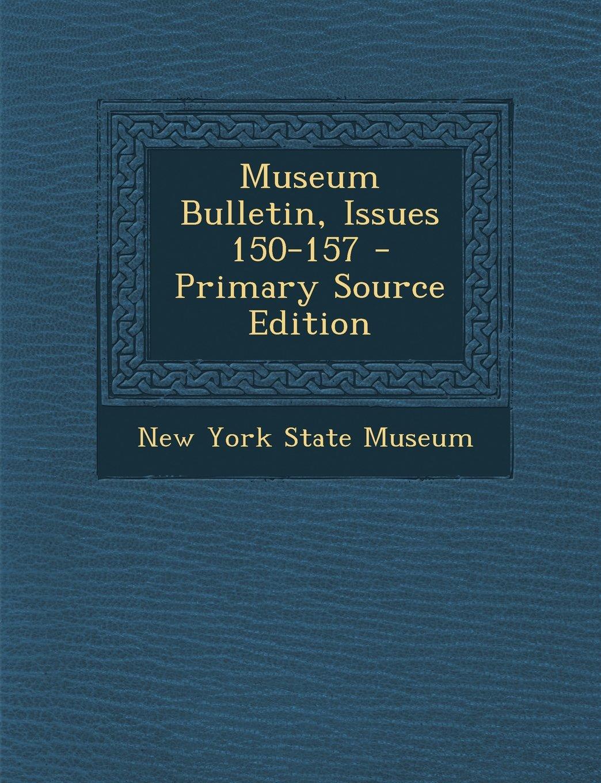 Download Museum Bulletin, Issues 150-157 pdf epub