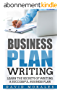 Business Plan: Business Plan Writing- Learn the Secrets of Writing a Successful Business Plan (Business Plan, Business Plan Template, Writing a Business ... Business Plan Books) (English Edition)