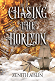 Chasing the Horizon (Horizons Book 1)