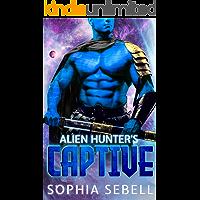 Alien Hunter's Captive: A Sci-fi Alien Romance (Scovein Mates Book 3)