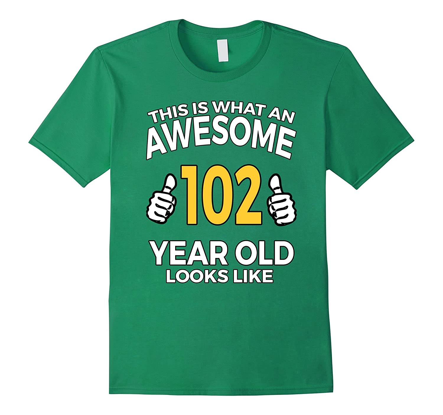 102 Year Old Birthday Gifts T Shirt for Senior Man or Woman-CD