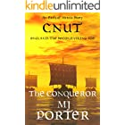 Cnut: The Conqueror: England: The Second Viking Age (The Earls of Mercia Side Stories Book 3)