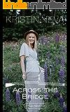 Across the Bridge (A Copper Island Novel Book 3)